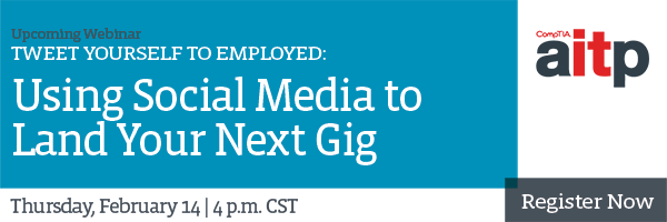 Tweet Yourself to Employed: Using Social Media to Land Your Next Gig - Feb. 14 Webinar