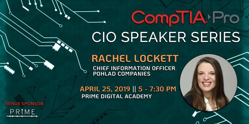 CompTIA Pro CIO Speaker Series April 25 in Minneapolis, MN