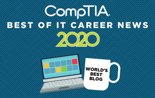 CompTIA logo with text that says Best of IT Career News with a laptop icon and a coffee mug that says World's Best Blog.