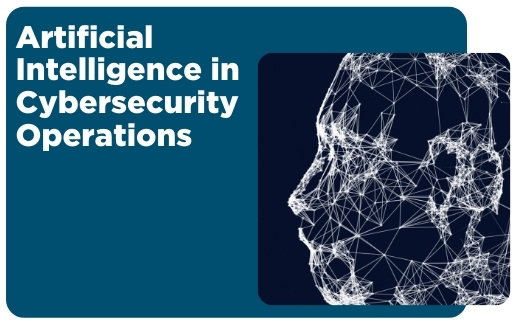 Artificial Intelligence in Cybersecurity Operations