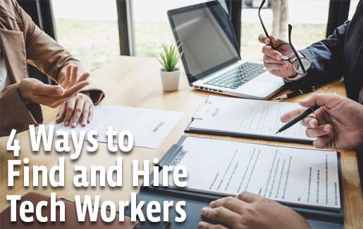 4 ways to find and hire tech workers HEADER
