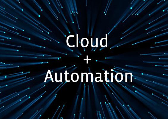 Cloud + Automation