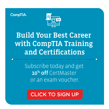 Sign up to receive a discount on CertMaster or an exam voucher