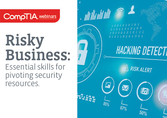Risky Business: Essential Skills for Pivoting Security Resources