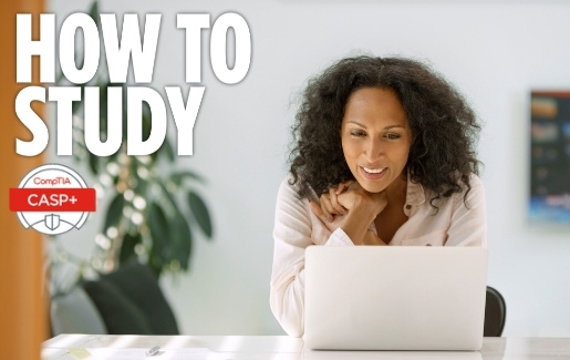 Woman studying. How to study for CompTIA CASP+