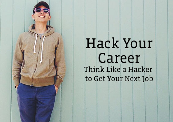 Think like a hacker to get your next job