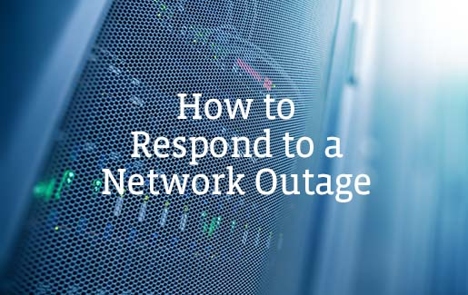 "A photo of a server in a data center with the words ""How to Respond to a Network Outage"""