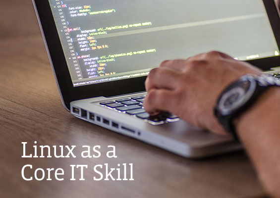 Linux as a Core IT Skill