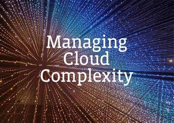Managing Cloud Complexity