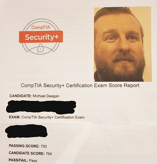Michael Deegan's Security+ certification exam score report, showing a passing score of 764