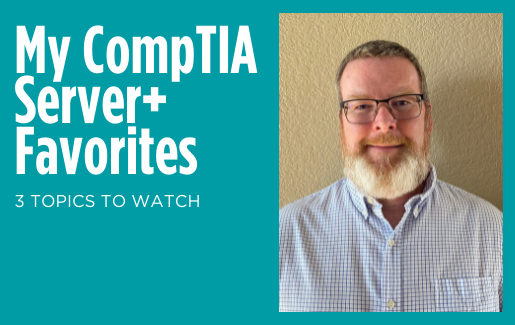 My CompTIA Server+ Favorites with Damon Garn