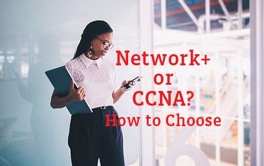 An IT pro looks at her phone and compares CompTIA Network+ to CCNA
