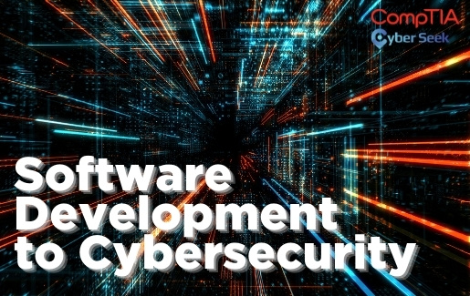 Software Development to Cybersecurity