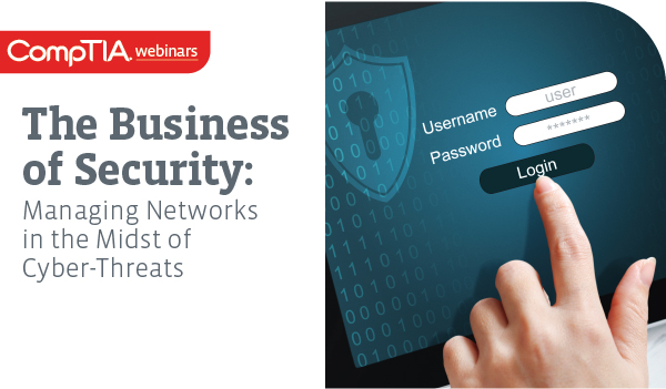 The Business of Security: Managing Networks in the Midst of Cyber-Threats