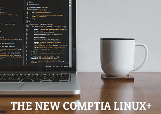 A laptop with code and a coffee mug and the headline 'The New CompTIA Linux+'