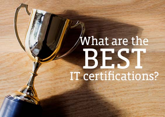 What Is the Best IT Certification