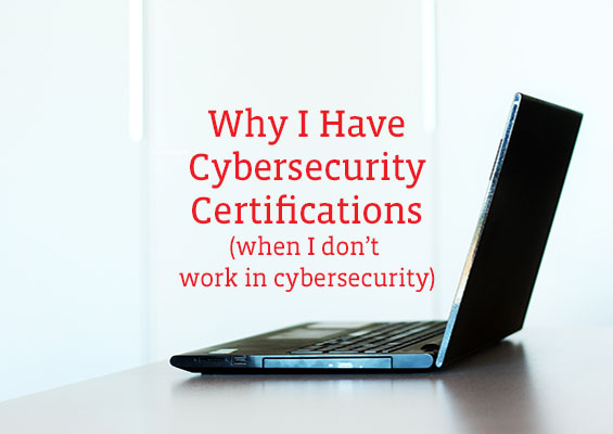 Why Cybersecurity Certifications